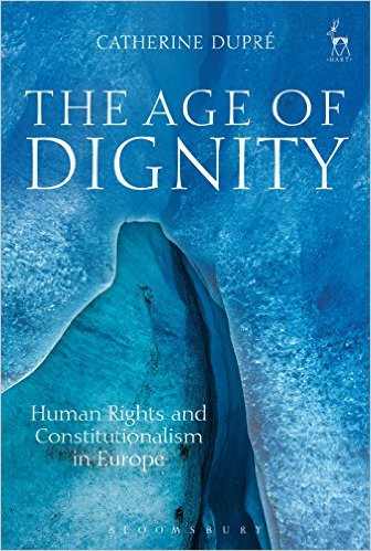 <a href='https://books.google.co.uk/books?id=qrO6CgAAQBAJ&dq=The+Age+of+Dignity:+Human+Rights+and+Constitutionalism+in+Europe&source=gbs_navlinks_s'>The Age of Dignity: Human Rights and Constitutionalism in Europe</a> (2016)<br /><a href='http://socialsciences.exeter.ac.uk/law/staff/dupre/'>Dr Catherine Dupre</a>