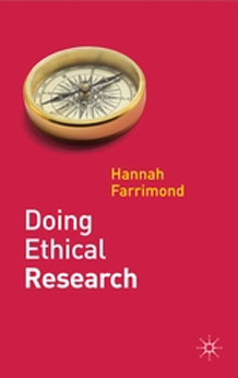 Doing Ethical Research   (2012)<br /><a href='http://socialsciences.exeter.ac.uk/sociology/staff/farrimond/'>Hannah Farrimond</a>