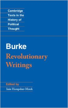 Burke: Revolutionary Writings (2014)<br />Edited by <a href='http://socialsciences.exeter.ac.uk/politics/staff/hampsher-monk/'>Iain Hampsher-Monk</a>
