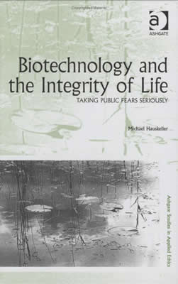 Biotechnology and the Integrity of Life (2007)<br /><a href='http://socialsciences.exeter.ac.uk/sociology/staff/mhauskeller'>Professor Michael Hauskeller</a>