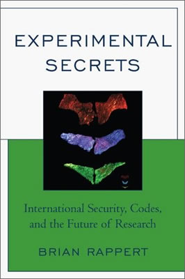 <a href='https://books.google.co.uk/books?id=u0pDAQAAIAAJ' target='_blank'>Experimental Secrets</a> (2009)<br /><a href='http://socialsciences.exeter.ac.uk/sociology/staff/rappert'>Brian Rappert</a>