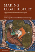 <a href='https://books.google.co.uk/books?id=QYNvYrs2xpcC&dq=making+legal+history&source=gbs_navlinks_s'>Making Legal History: Approaches and Methodologies.</a>    (2012)<br /><a href='http://socialsciences.exeter.ac.uk/law/staff/musson/'>Anthony Musson</a> and <a href='http://socialsciences.exeter.ac.uk/law/staff/stebbings/' >Chantal Stebbings</a>