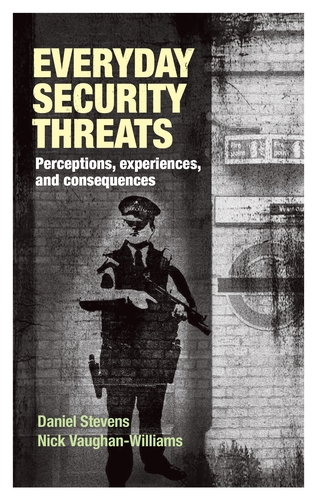 <a href='http://www.manchesteruniversitypress.co.uk/9780719096068/'>Everyday security threats