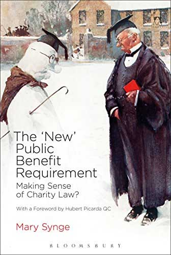 <a href='https://books.google.co.uk/books/about/New_Public_Benefit_Requirement.html?id=H3UpCgAAQBAJ&source=kp_cover&redir_esc=y&hl=en'>The New Public Benefit Requirement: Making Sense of Charity Law?</a> (2015)<br /><a href='http://socialsciences.exeter.ac.uk/law/staff/synge/'>Mary Synge</a>