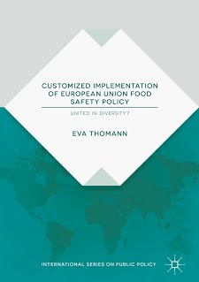 <a href='https://www.palgrave.com/gp/book/9783319926834'>Customized implementation of European Union food safety policy: United in diversity?</a>  (2018)<br /><a href='http://socialsciences.exeter.ac.uk/politics/staff/thomann/'>Eva Thomann</a>