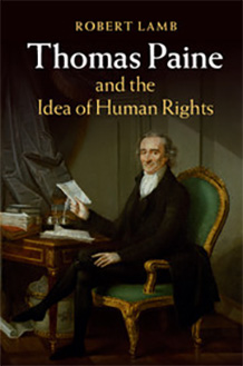 Thomas Paine and the Idea of Human Rights (2015)<br /><a href='http://socialsciences.exeter.ac.uk/politics/staff/lamb/'>Dr Robert Lamb</a>