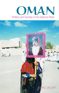Oman: Politics and Society in the Qaboos State (2009)<br /><a href='http://socialsciences.exeter.ac.uk/iais/staff/valeri/'>Dr Marc Valeri</a>